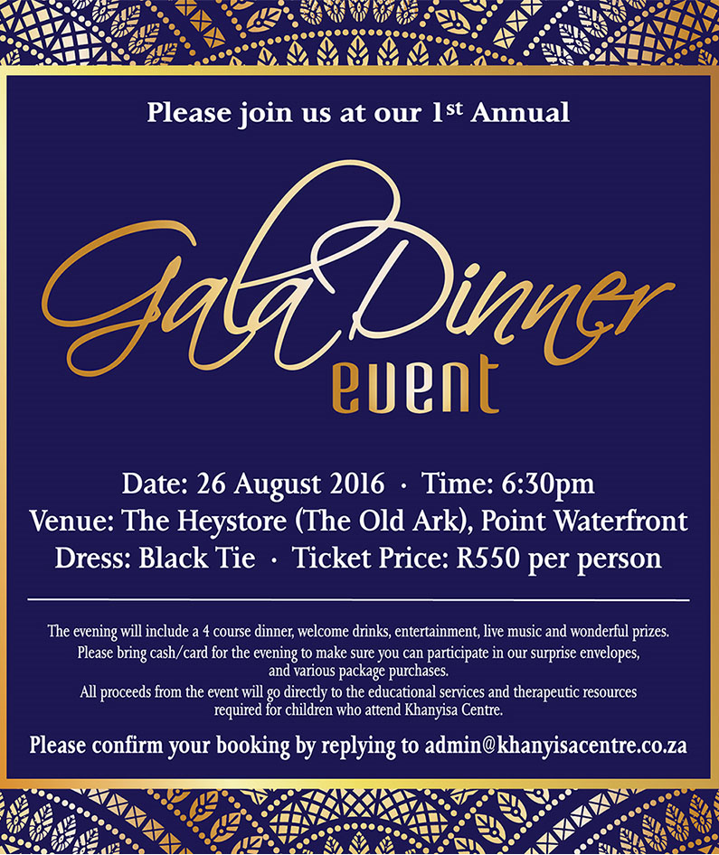 Please join us at our first annual gala dinner event khanyisa centre stopboris Choice Image